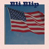 Bli Blip by Freddy Fender, Cannonball Adderley, Paramount Pictures Studio Orchestra, Rufus Thomas, Mikis Theodorakis, Serge Gainsbourg, Pete Seeger, Lys Assia, Brownie McGhee