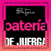 Bateria de Juerga von Various Artists