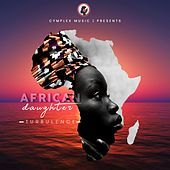 African Daughter by Turbulence