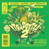 YTRAPRETFA2 by Cool Kids Of Death