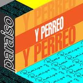 Paraíso y Perreo von Various Artists