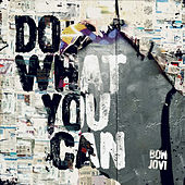 Do What You Can di Bon Jovi