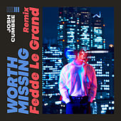 Worth Missing (Fedde Le Grand Remix) de Josh Cumbee