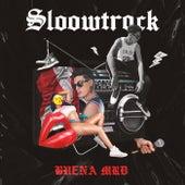 Buena MRD by Sloow Track