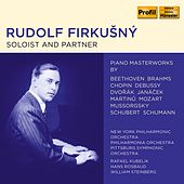 Rudolf Firkušný - Soloist and Partner by Rudolf Firkušný