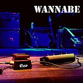 Wannabe by W.A.S.P.