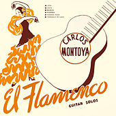 El Flamenco. Guitar Solos by Carlos Montoya