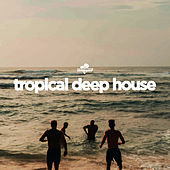 Southbeat Pres: Tropical Deep House by Various Artists