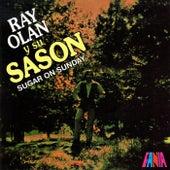 Sugar On Sunday by Ray Olan Y Su Sason