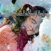 35 Rain Sounds for Mental Healing by Relaxing Rain Sounds