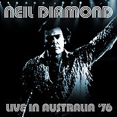 Live In Australia '76 (Sydney, Australia. March 9Th 1976) (Remastered) de Neil Diamond