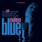 Still von Malaya Blue