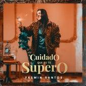 Cuidado Que Eu Te Supero de Yasmin Santos