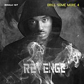 Drill Some More 4 by Moula 1st