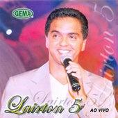 Lairton 5  (Ao Vivo) von Lairton e Seus Teclados