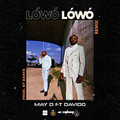 Lowo Lowo (Remix) by May D