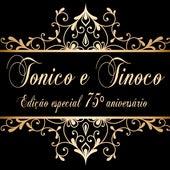 Edição Especial 75º Aniversário (Remastered) de Tonico E Tinoco