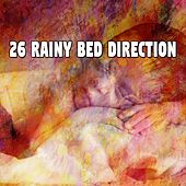 26 Rainy Bed Direction by Relaxing Rain Sounds