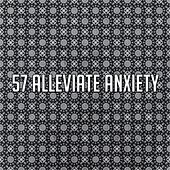 57 Alleviate Anxiety by Music For Meditation