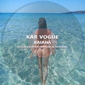 Baianá (Reggaeton Instrumental Versions) von Kar Vogue