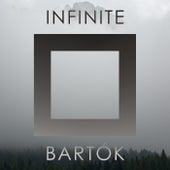 Infinite Bartók de Béla Bartók