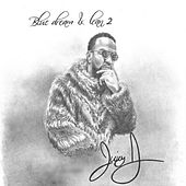 Blue Dream & Lean 2 di Juicy J