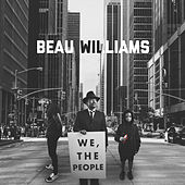 We, the People by Beau Williams