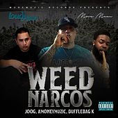 Weed Narcos by Amoneymuzic