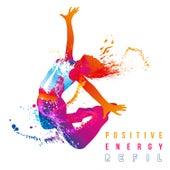 Positive Energy Refil di Various Artists