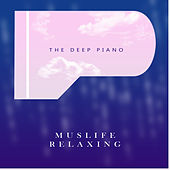 The Deep Piano de Muslife Relaxing