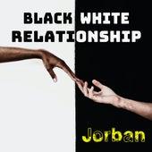 Black White Relationship von Jorban