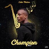 Champion de Eddie Makina