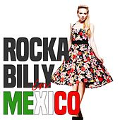 Rockabilly in Mexico di Various Artists