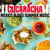 Cucaracha Mexico Oldies Summer Music de Various Artists