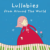 Lullabies from Around the World by Various Artists