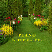 Piano in the Garden by Various Artists
