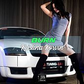 Burn (Ellie Goulding  Version) di Kristina Korvin
