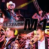 Leyenda M1  (En Vivo) [feat. La Edición de Culiacán] by El Komander