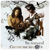 Conversation Peace's by Benatural