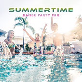 Summertime Dance Party Mix by Various Artists