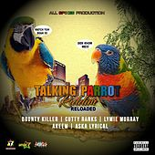 Talking Parrot Riddim Reloaded de Various Artists