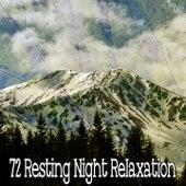 72 Resting Night Relaxation de Sleepy Night Music