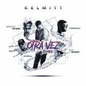 Otra Vez (Remake) by Kelmitt