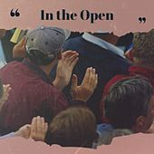 In the Open by Alfredo Antonini, Robert Johnson, Percy Sledge, MGM Studio Orchestra, Freddy King, Solomon Burke, Ernest Tubb, Max Steiner, Jim Reeves