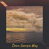 Down Georgia Way de Jim Reeves, Bill Doggett, Coleman Hawkins, Jose Feliciano, Bobby Vee, Ernest Ranglin, Claude Debussy, Artie Shaw, The Warner Bros. Studio Orchestra, MGM Studio Orchestra