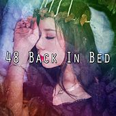 48 Back In Bed de Sounds Of Nature