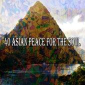 40 Asian Peace for the Soul de massage