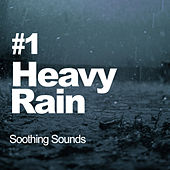 Heavy Rain by Soothing Sounds