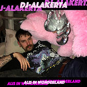 Alis in Wonderland by Dj-Alakerta