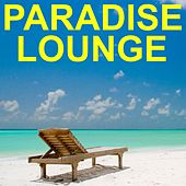 Paradise Lounge von Various Artists